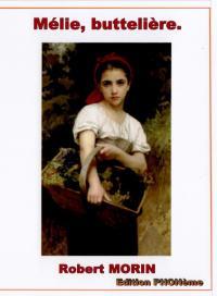 Mélie, buttelière  de Robert Morin